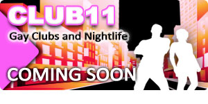 Club11 :: Gay Club & Nightlife Directory